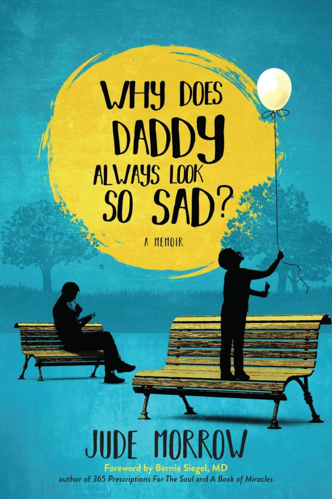 Book Author Podcast – Why Does Daddy Always Look So Sad? By Jude Morrow