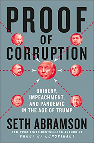 Book Author Podcast – Proof of Corruption: Bribery, Impeachment, and Pandemic in the Age of Trump by Seth Abramson