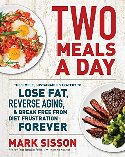 Book Author Podcast – Brad Kearns Co-Author Interview: Two Meals a Day: The Simple, Sustainable Strategy to Lose Fat, Reverse Aging, and Break Free from Diet Frustration Forever