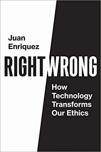The Chris Voss Show Podcast – Right/Wrong: How Technology Transforms Our Ethics by Juan Enriquez