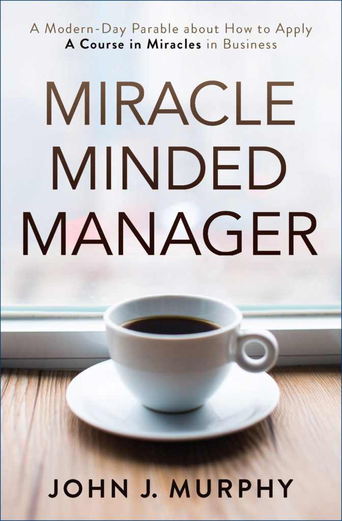 Book Author Podcast – Miracle Minded Manager by John J. Murphy Interview