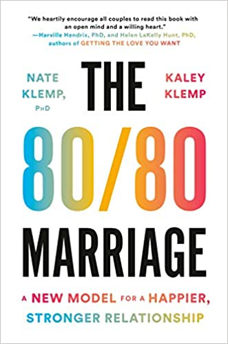 Book Author Podcast – The 80/80 Marriage: A New Model for a Happier, Stronger Relationship by Nate Klemp PhD, Kaley Klemp